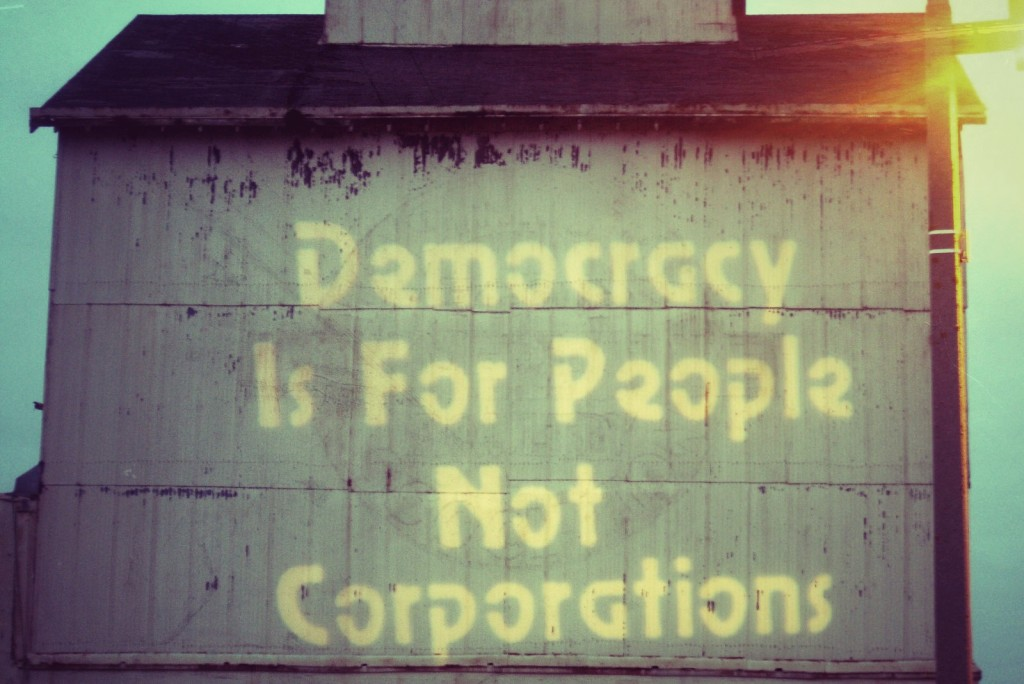 Democracy is for people not corporations